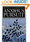 Anxious Pursuit (Published for the Omohundro Institute of Early American Hist)