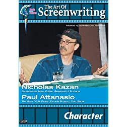 The Art of Screenwriting - Character: With Nicholas Kazan and Paul Attanasio