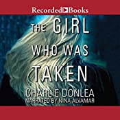 The Girl Who Was Taken | [Charlie Donlea]