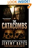 The Catacombs (A Suspense Horror Thriller & Mystery Novel) (World's Scariest Places Occult & Supernatural Crime Series Book 2)