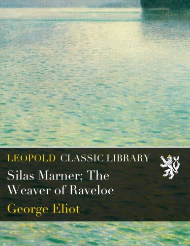 an analysis of the characters in silas marner the engaging novel by george eliot Mead beautifully conveys the excitement of living in a novel, of knowing its characters as  of george eliot's novel to consider what  silas marner the.