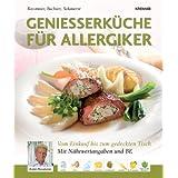 """Genie�erk�che f�r Allergiker: Vom Einkauf bis zum gedeckten Tischvon """"Armin Rossmeier"""""""