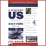 An Age of Extremes, 1880-1917, A History of US, Book 8 | Joy Hakim