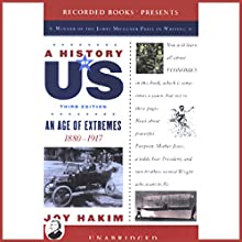 An Age of Extremes, 1880-1917, A History of US, Book 8 | Livre audio Auteur(s) : Joy Hakim Narrateur(s) : Christina Moore