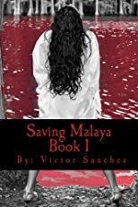 Saving Malaya (The Chosen Ones Series)