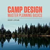 Camp Design: Master Planning Basics