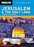 Moon Jerusalem & the Holy Land: Including Tel Aviv & Petra (Moon Handbooks)