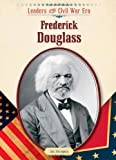 img - for Frederick Douglass (Leaders of the Civil War Era) book / textbook / text book