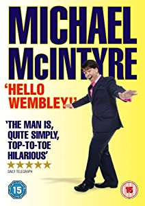 Michael McIntyre Live 2009: Hello Wembley! [DVD]