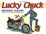 Lucky Chuck (0060082399) by Cleary, Beverly
