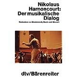 """Der musikalische Dialogvon """"Nikolaus Harnoncourt"""""""