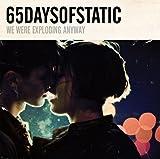 65daysofstatic We Were Exploding Anyway [VINYL]