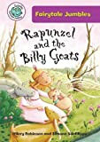 Rapunzel and the Billy Goats (Tadpoles: Fairytale Jumbles)
