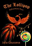The Lollipop: Adventure Two