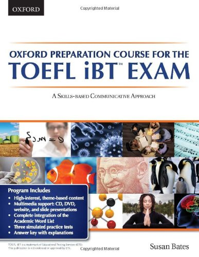 Oxford preparation course for the TOEFL iBT Exam:A Skills Based...