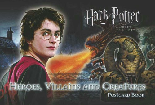 Harry Potter 4: Postcard Book: Heroes, Villains and Creatures (Harry Potter Film Tie Ins)