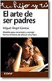 img - for El Arte de Ser Padres (Tu Hijo y Tu) (Spanish Edition) book / textbook / text book