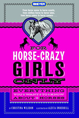 For Horse-Crazy Girls Only: Everything You Want To Know About Horses front-17637