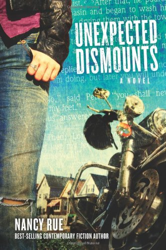Image of Unexpected Dismounts: A Novel (The Reluctant Prophet Series)
