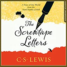 The Screwtape Letters: Letters from a Senior to a Junior Devil Audiobook by C. S. Lewis Narrated by Joss Ackland