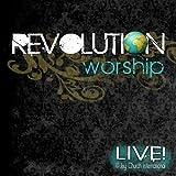 echange, troc Various Artists - Revolution Worship Live