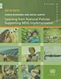 img - for World Economic and Social Survey: 2014/2015: Learning from National Policies Supporting Mdg Implementation book / textbook / text book