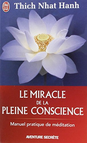 Miracle Pleine Conscience Thich Nhat