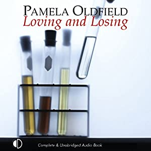 Loving and Losing Audiobook