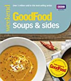 Good Food: Soups & Sides: Triple-tested recipes (Good Food 101)