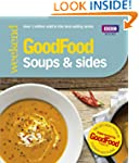 Good Food: Soups & Sides: Triple-test...