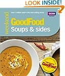 Good Food: Soups & Sides: Triple-test...