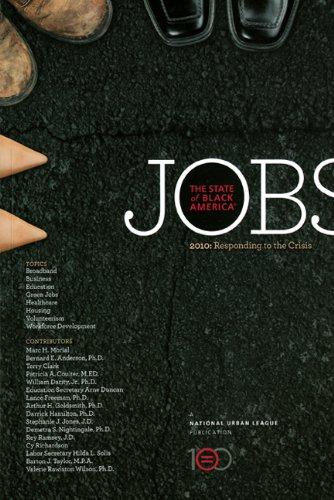 State of Black America 2010: Jobs