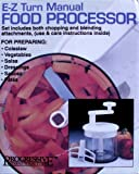 E-Z Turn Manual Food Processor