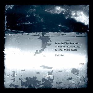 Marcin Wasilewski Trio - Faithful cover