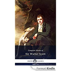 Delphi Complete Works of Sir Walter Scott (Illustrated) (English Edition)