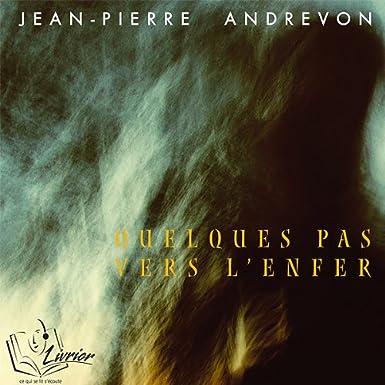 Quelques pas vers l'enfer de Jean Pierre Andrevon