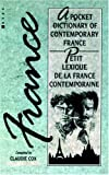 img - for Petit Lexique de la France Contemporaine: A Pocket Dictionary of Contemporary France book / textbook / text book