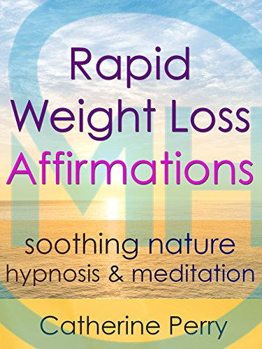 Rapid Weight Loss Positive Affirmations