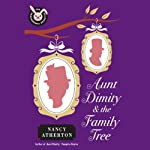 Aunt Dimity and the Family Tree (       UNABRIDGED) by Nancy Atherton Narrated by Teri Clark Linden