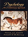 img - for By Steven J.C. Gaulin Psychology: An Evolutionary Approach (1st Frist Edition) [Paperback] book / textbook / text book