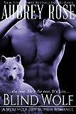 Blind Wolf (Book One: A Werewolf BBW Shifter Romance)