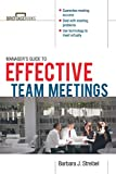 The Manager's Guide to Effective Meetings