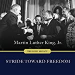 Stride Toward Freedom: The Montgomery Story: King Legacy Series #1 | Martin Luther King Jr.