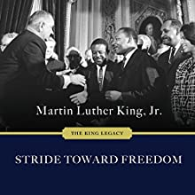 Stride Toward Freedom: The Montgomery Story: King Legacy Series #1 Audiobook by Martin Luther King Jr. Narrated by JD Jackson
