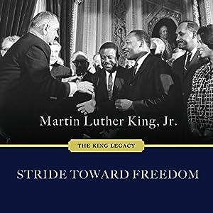 Stride Toward Freedom: The Montgomery Story Audiobook
