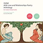 AQA Love and Relationships GCSE Poetry Anthology Audio Tutorials Hörbuch von Charlotte Unsworth Gesprochen von: Penny Andrews, Andrew Cresswell