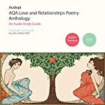 AQA Love and Relationships GCSE Poetry Anthology Audio Tutorials | Charlotte Unsworth