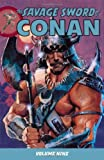 img - for The Savage Sword of Conan Volume 9 [Paperback] [2011] (Author) Patrick Thorpe, John Schork, Lia Ribacchi, Mike Richardson, Amiee Danielson book / textbook / text book