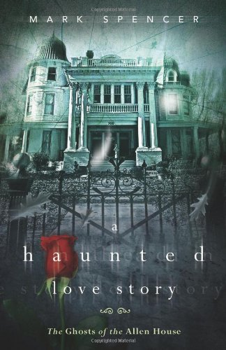 a-haunted-love-story-the-ghosts-of-the-allen-house