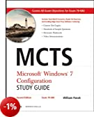 MCTS: Microsoft Windows 7 Configuration (Exam 70-680)
